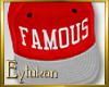 Famous Cap