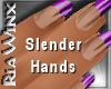 Wx:Slender Purple Tip