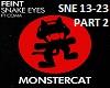 Snake Eyes - Part 2