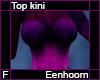 Eenhoorn Top Kini F