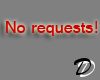 No requests! Sticker