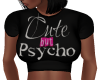 CUTE BUT PSYCHO TSHIRT