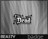 .Dead [MADE]