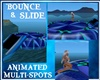 {DBA} BOUNCE  & SLIDE