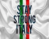 Stay Strong Italy Flag