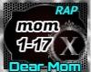 Dear Mom - Rap