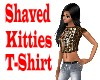 Shaved Kitties T-Shirt
