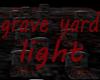 grave yard light