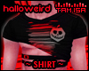 ! Halloweird - T-Shirt