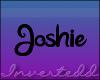 [I] Joshie Headsign