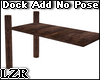 Dock Add No Pose
