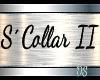 S´ Collar II