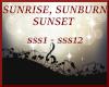 SUNRISE SUNBURN SUNSET