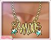 ► Famous ...