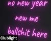 No new year BS