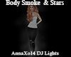 DJ Body Smoke  & Stars