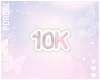 𝙿. 10K Support