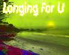 Longing For U Music