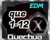Quechua - EDM