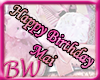 *BW* Happy Birthday Mai