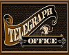 Telegraph Office Sign