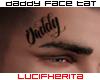 [LUCI]Daddy Face Tat