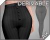 ~AK~ Button Pants