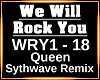 We Will Rock You REMIX