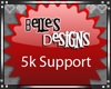 {B} 5k Support Sticker