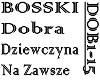 BOSSKI - DOBRA DZIWCZYNA