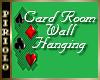 Cardroom Wall Hanging