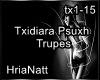 Txidiara Psuxh -Trupes