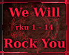 ~MB~ We Will Rock You