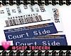 Courtside Tickets