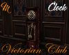 [M] Victorian Club Clock