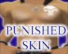 (JF) Punished Skin w/tat