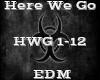 Here We Go -EDM-