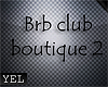 [Yel] Brb club bputique2
