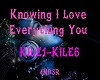 Knowing I Love Everythin