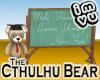 Cthulhu Greeter Bear -Professor
