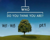 Who Do You Think pt1