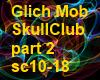 GlichMob-SkullClub P2