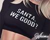 Good, Santa?