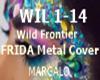 Frida metal cover