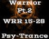 Warrior Pt.2 -PsyTrance-