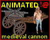 !@ medieval cannon anim.