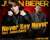 never say never JB BB