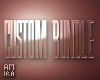 CUSTOM BUNDLE