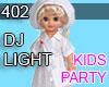 DJ LIGHT TOY DOLL 402