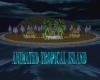 ANIMATED TROPICAL ISLAND